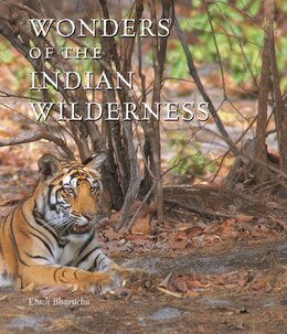 Book Wonders of the Indian Wilderness by Erach Bharucha