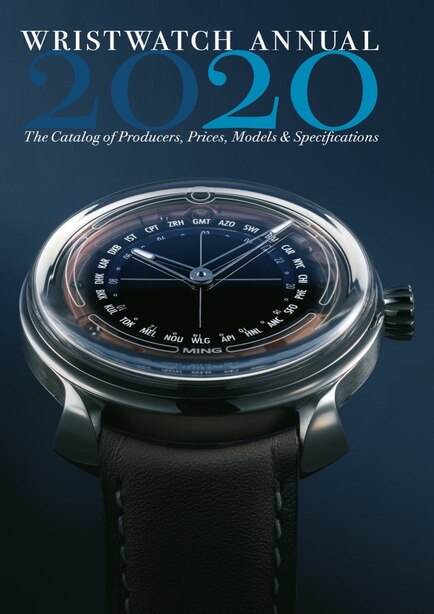 Wristwatch Annual 2020: The Catalog Of Producers, Prices, Models, And Specifications by Peter Braun