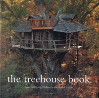The Treehouse Book: Treehouses and Playhouses