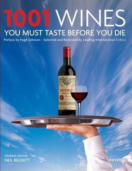 Book 1001 Wines You Must Taste Before You Die by Neil Universe