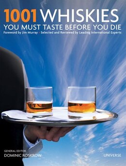 Book 1001 Whiskies You Must Taste Before You Die by Dominic Roskrow