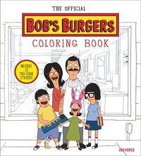 The Official Bob's Burgers Coloring Book