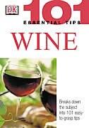 Book 101 Essential Tips: Wine by Tom Stevenson