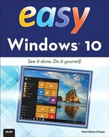 Book Easy Windows 10 by Mark Edward Soper