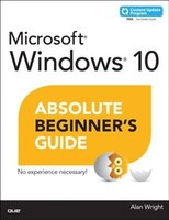 Book Windows 10 Absolute Beginner's Guide (includes Content Update Program) by Alan Wright