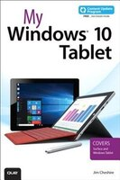 Book My Windows 10 Tablet (includes Content Update Program): Covers Windows 10 Tablets Including… by Jim Cheshire