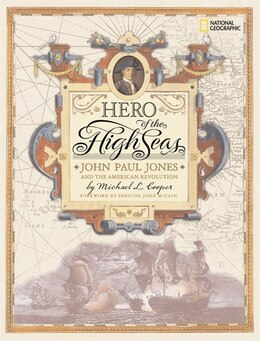 Book Hero of the High Seas: John Paul Jones and the American Revolution by Michael Cooper