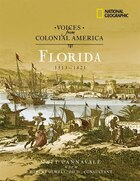 Voices from Colonial America: Florida 1513-1821
