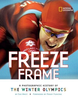 Book Freeze Frame: A Photographic History of the Winter Olympics by Sue Macy