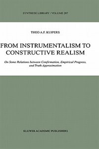 From Instrumentalism to Constructive Realism: On Some Relations Between Confirmation, Empirical…