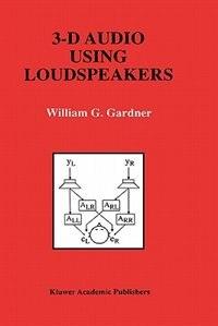 3-d Audio Using Loudspeakers