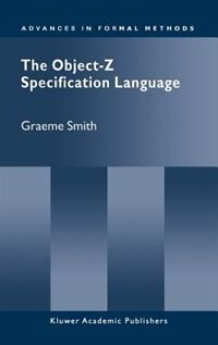 Book The Object-z Specification Language by Graeme Smith