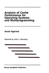 Analysis Of Cache Performance For Operating Systems And Multiprogramming