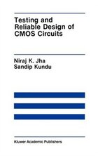 Testing And Reliable Design Of Cmos Circuits