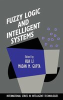 Fuzzy Logic and Intelligent Systems
