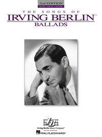 Irving Berlin - Ballads: Ballads Piano/Vocal/Guitar