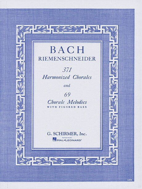 371 Harmonized Chorales And 69 Chorale Melodies With Figured Bass: Piano Solo de Albert Riemenschneider