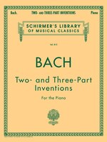 15 Two- and Three-Part Inventions: Schirmer Library of Classics Volume 813