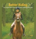 Young Rider's Handbook: Better Riding: The Complete Guide to Improving Your English and Western…