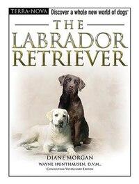 The Labrador Retriever With Dvd