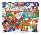 Fisher-Price Little People Christmastime is Here!: Lift-the-Flaps