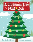 A Christmas Tree for Me: A New Holiday Tradition for your Family