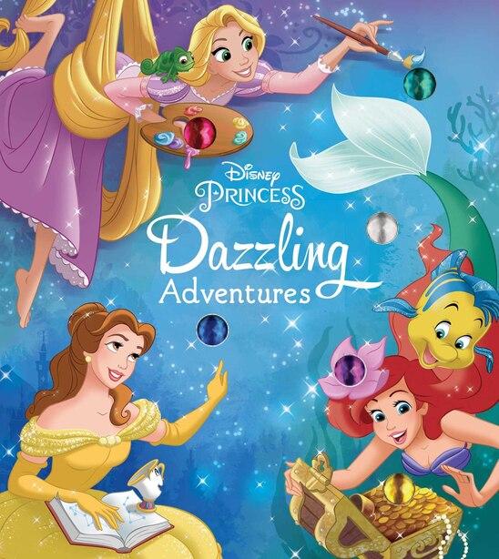 Disney Princess: Dazzling Adventures by Courtney Acampora