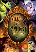 Disney Villains: The Evilest of Them All