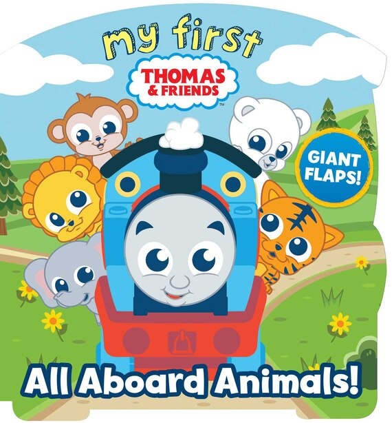 My First Thomas: All Aboard Animals! by Maggie Fischer