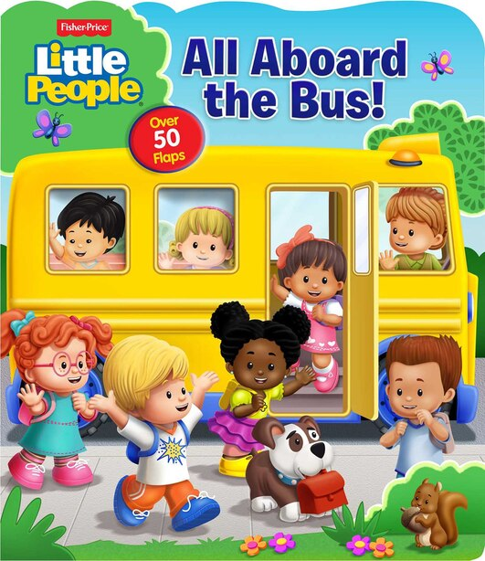Fisher-Price Little People: All Aboard the Bus! by Matt Mitter