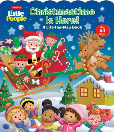 Fisher-Price Little People: Christmastime is Here! by Matt Mitter