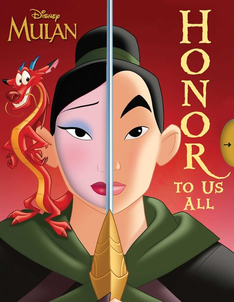 Disney Mulan: Honor To Us All by Sally Little