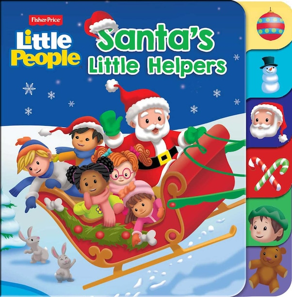 Fisher Price Little People: Santa's Little Helpers by Gina Gold