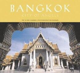 Book Bangkok City Of Angels: City Of Angels by Joe Cummings