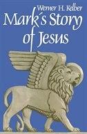 Marks Story Of Jesus