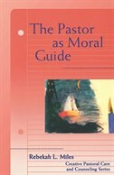 PASTOR AS MORAL GUIDE