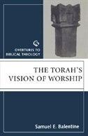 Torahs Vision Of Worship