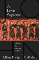 LOVE SUPREME: A HISTORY OF THE JOHANNINE TRADITION