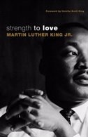 STRENGTH TO LOVE by Martin Luther Jr King