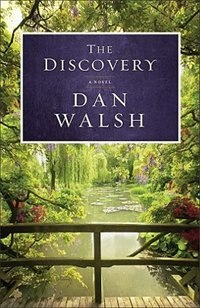 Book The Discovery: A Novel by Dan Walsh