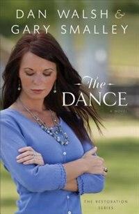 Book The Dance: A Novel by Dan Walsh