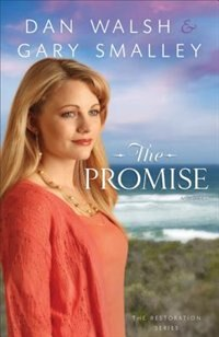 Book The Promise: A Novel by Dan Walsh