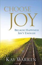 CHOOSE JOY TP: Because Happiness Isnt Enough