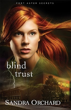 Blind Trust: Port Aster Secrets #2 by Sandra Orchard, Sandra