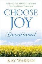 Choose Joy Devotional: Finding Joy No Matter What Youre Going Through