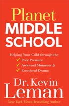 PLANET MIDDLE SCHOOL TP: Helping Your Child through the PeerPressure, Awkward Moments  and  Emotio