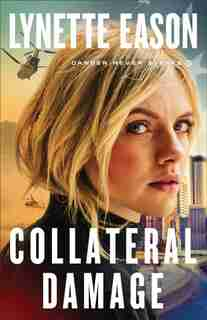 Collateral Damage by Eason, Lynette
