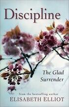 DISCIPLINE, REPACKAGED ED.: The Glad Surrender