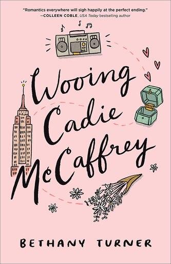 Wooing Cadie McCaffrey by Turner, Bethany
