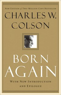 BORN AGAIN, REPACKAGED ED.: With New Introduction And Epilogue